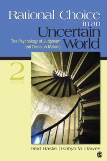Rational Choice in an Uncertain World : The Psychology of Judgment and Decision Making, Paperback Book