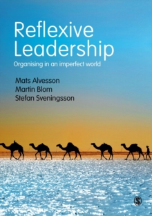 Reflexive Leadership : Organising in an imperfect world, Paperback / softback Book