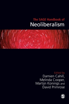 The SAGE Handbook of Neoliberalism, Hardback Book