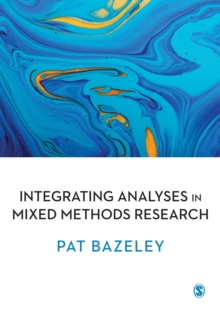 Integrating Analyses in Mixed Methods Research, Paperback Book
