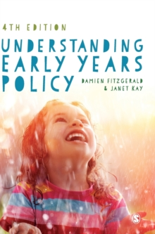 Understanding Early Years Policy, Hardback Book
