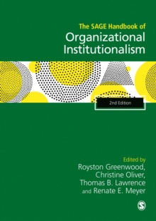 The Sage Handbook of Organizational Institutionalism, Hardback Book