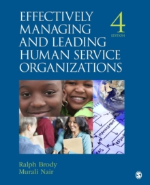 Effectively Managing and Leading Human Service Organizations, Paperback / softback Book