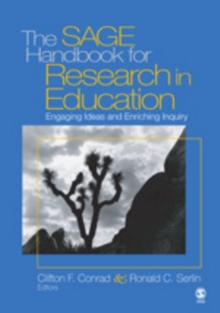 The SAGE Handbook for Research in Education : Pursuing Ideas as the Keystone of Exemplary Inquiry, Hardback Book