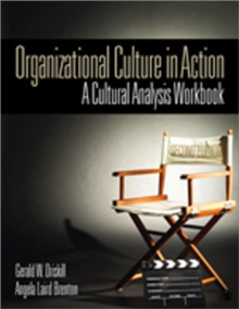 Organizational Culture in Action : A Cultural Analysis Workbook, Paperback Book