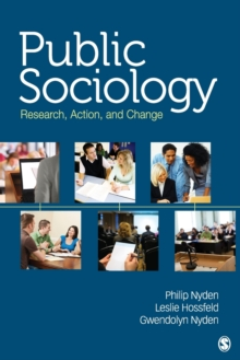 Public Sociology : Research, Action, and Change, Paperback Book