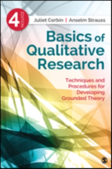 Basics of Qualitative Research : Techniques and Procedures for Developing Grounded Theory, Paperback / softback Book