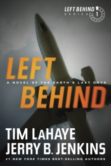 Left Behind : A Novel of the Earth's Last Days, Paperback Book