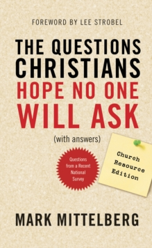 The Questions Christians Hope No One Will Ask, Paperback Book