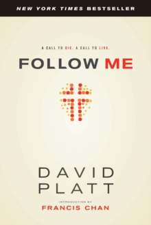 Follow Me : A Call to Die. a Call to Live., Paperback Book