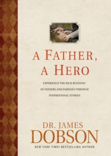 A Father, A Hero, Hardback Book