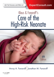 Klaus and Fanaroff's Care of the High-Risk Neonate : Expert Consult - Online and Print, Hardback Book