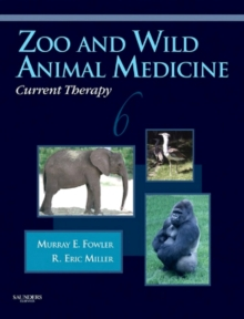 Zoo and Wild Animal Medicine Current Therapy - E-Book, EPUB eBook