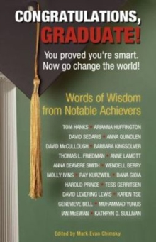 Congratulations, Graduate! : You Proved You're Smart. Now Go Change the World!, Paperback Book