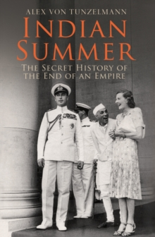 Indian Summer : The Secret History of the End of an Empire, Paperback / softback Book