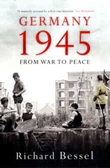 Germany 1945 : From War to Peace, Paperback Book