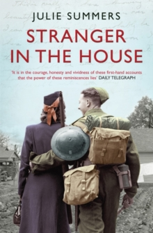 Stranger in the House : Women's Stories of Men Returning from the Second World War, Paperback / softback Book