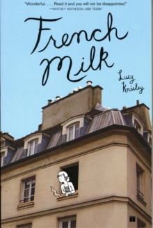 French Milk, Paperback Book