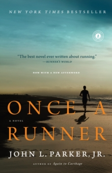 Once a Runner : A Novel, Paperback Book