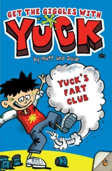 Yuck's Fart Club, Paperback / softback Book