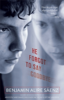 He Forgot to Say Goodbye, Paperback / softback Book