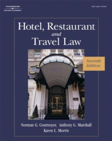 Hotel, Restaurant, and Travel Law, Hardback Book