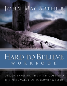 Hard to Believe : The High Cost and Infinite Value of Following Jesus, EPUB eBook