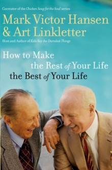 How to Make the Rest of Your Life the Best of Your Life, EPUB eBook