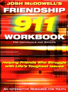 Friendship 911 : Helping Friends Who Struggle with Life's Toughest Issues, EPUB eBook