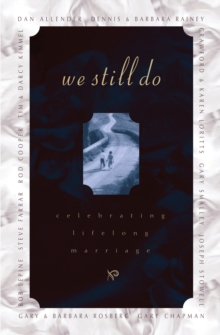 We Still Do : Celebrating Lifelong Marriage, EPUB eBook