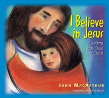 I Believe in Jesus : Leading Your Child to Christ, EPUB eBook