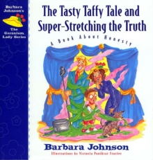 The Tasty Taffy Tale and Super-Stretching the Truth : A Book About Honesty, EPUB eBook