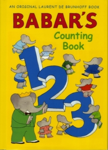 Babar's Counting Book (Anniversary Edition), Paperback Book