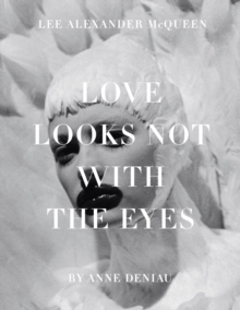 Love Looks Not with the Eyes: Thirteen Years with Lee Alexander M, Hardback Book