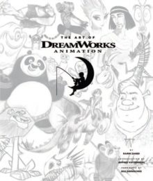 Art of DreamWorks Animation : Celebrating 20 Years of Art, Hardback Book
