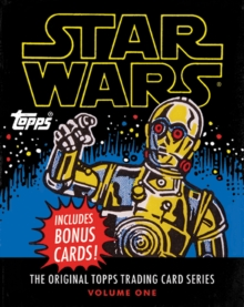 "Star Wars:The Original Topps Trading Card Series, Volume One : ""The Original Topps Trading Card Series, Volume One"", Hardback Book"