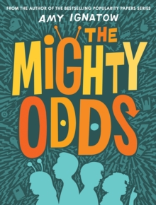 The Mighty Odds (The Odds Series #1), Hardback Book