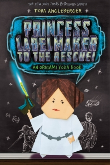 Princess Labelmaker to the Rescue - Origami Yoda (Book 5), Paperback Book