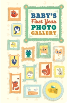 Baby's First Year Photo Gallery, Board book Book