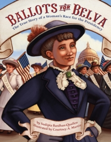 Ballots for Belva : The True Story of a Woman's Race for the Presidency, Cards Book