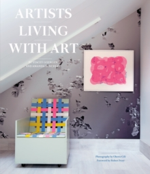 Artists Living with Art, Hardback Book