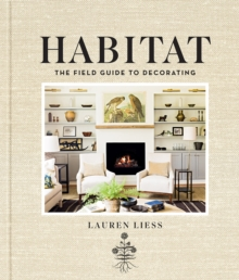 Habitat : The Field Guide to Decorating, Hardback Book