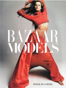 Harper's Bazaar: The Models, Hardback Book