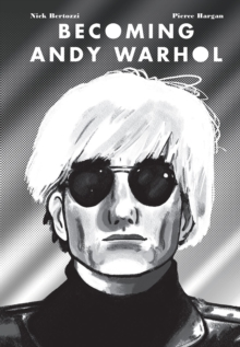 Becoming Andy Warhol, Hardback Book