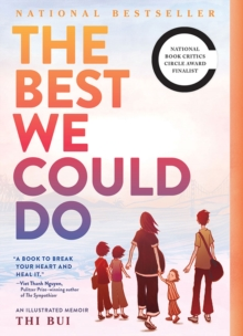The Best We Could Do : An Illustrated Memoir, Paperback Book