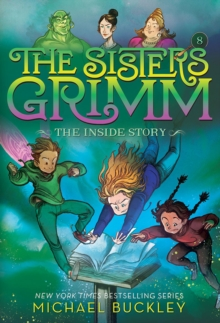 The Inside Story (The Sisters Grimm #8): 10th Anniversary Edition, Paperback / softback Book