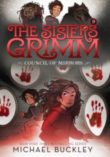 The Council of Mirrors (The Sisters Grimm #9): 10th Anniversary E, Paperback Book