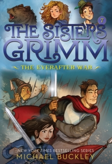 The Everafter War (The Sisters Grimm #7): 10th Anniversary Editio, Paperback Book