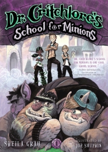 Dr. Critchlore's School for Minions: Bk 1, Paperback Book