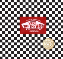 Vans: Off the Wall (50th Anniversary Edition), Hardback Book